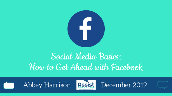 Social Media Basics: How to Get Ahead with Facebook