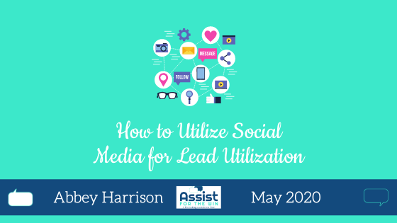 How to Utilize Social Media for Lead Utilization
