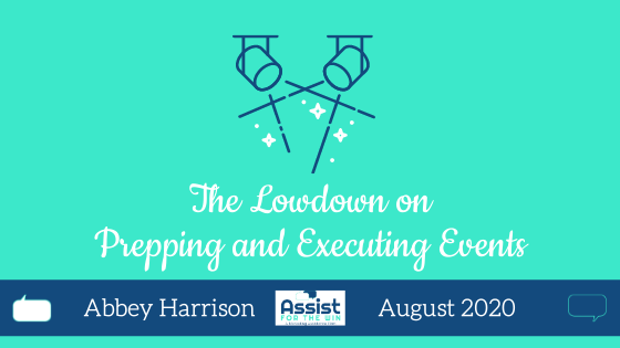 The Lowdown on Prepping and Executing Events