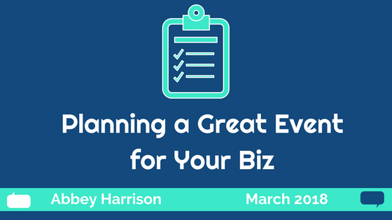 Planning a Great Event for Your Biz